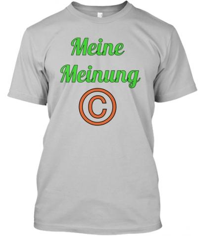 Meine Meinung T-Shirt