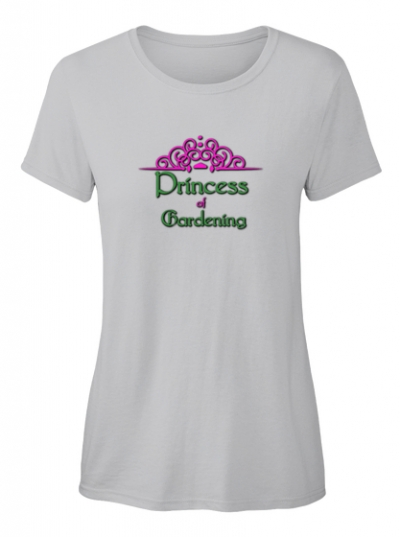 Princess of Gardening T-Shirt