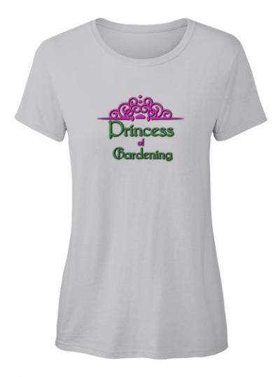 Princess of Gardening T-Shirt