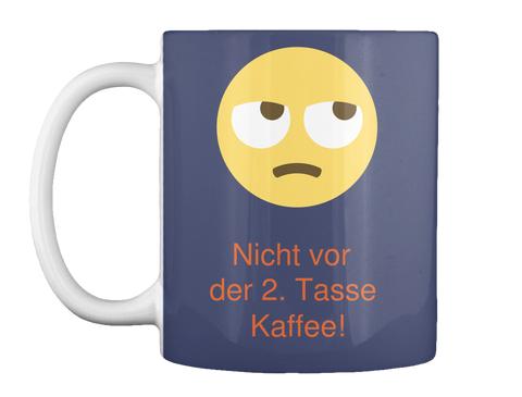 Nicht vor der 2. Tasse Kaffee!