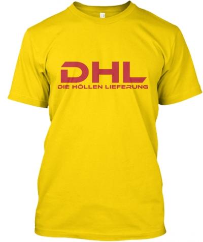 DHL Die Höllen Lieferung T-Shirt