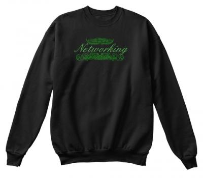Networking  Sweatshirt